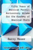 cover of Fifty Years of American Poetry: Anniversary Volume for the Academy of American Poets