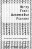 cover of Henry Ford: Automotive Pioneer