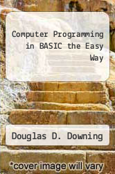 Cover of Computer Programming in BASIC the Easy Way EDITIONDESC (ISBN 978-0812026269)
