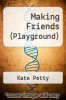 cover of Making Friends (Playground) (1st edition)