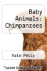 cover of Baby Animals: Chimpanzees (1st edition)