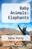 cover of Baby Animals: Elephants (1st edition)