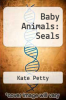 cover of Baby Animals: Seals (1st edition)