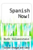 cover of Spanish Now! (4th edition)