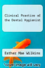 cover of Clinical Practice of the Dental Hygienist (4th edition)