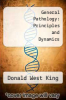 cover of General Pathology: Principles and Dynamics
