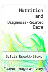 Cover of Nutrition and Diagnosis-Related Care EDITIONDESC (ISBN 978-0812109504)
