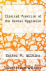 cover of Clinical Practice of the Dental Hygienist (6th edition)