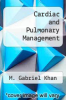 cover of Cardiac and Pulmonary Management