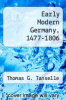 cover of Early Modern Germany, 1477-1806