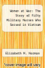 cover of Women at War: The Story of Fifty Military Nurses Who Served in Vietnam