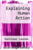 cover of Explaining Human Action