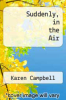 cover of Suddenly, in the Air
