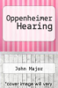 cover of Oppenheimer Hearing