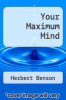 cover of Your Maximum Mind
