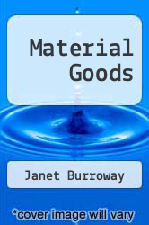 Cover of Material Goods EDITIONDESC (ISBN 978-0813006703)
