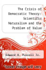 cover of The Crisis of Democratic Theory: Scientific Naturalism and the Problem of Value