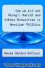 cover of Can We All Get Along?: Racial and Ethnic Minorities in American Politics ( edition)