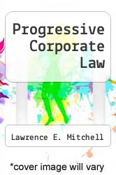 Cover of Progressive Corporate Law EDITIONDESC (ISBN 978-0813323640)