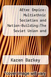 Cover of After Empire: Multiethnic Societies and Nation-Building:The Soviet Union and Russian, Ottoman and Habsburg Empires EDITIONDESC (ISBN 978-0813329635)