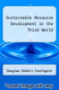 cover of Sustainable Resource Development in the Third World