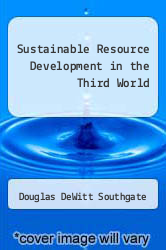 Sustainable Resource Development in the Third World by Douglas DeWitt Southgate - ISBN 9780813375229