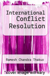 Cover of International Conflict Resolution EDITIONDESC (ISBN 978-0813375670)