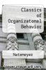 Classics of Organizatonal Behavior by Natemeyer - ISBN 9780813428147