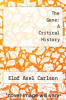 cover of The Gene: A Critical History