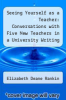 cover of Seeing Yourself as a Teacher: Conversations with Five New Teachers in a University Writing Program