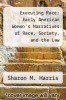 cover of Executing Race: Early American Women`s Narratives of Race, Society, and the Law