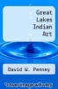 cover of Great Lakes Indian Art
