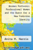 cover of Broken Patterns: Professional Women and the Quest for a New Feminine Identity
