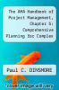 cover of The AMA Handbook of Project Management, Chapter 5: Comprehensive Planning for Complex Projects
