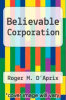 cover of Believable Corporation