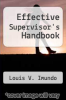 cover of Effective Supervisor`s Handbook