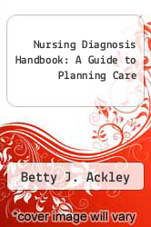 Cover of Nursing Diagnosis Handbook: A Guide to Planning Care 2 (ISBN 978-0815103424)