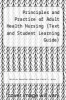 cover of Principles and Practice of Adult Health Nursing (Text and Student Learning Guide) (2nd edition)