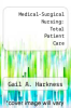 cover of Medical-Surgical Nursing: Total Patient Care (9th edition)