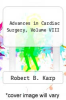 cover of Advances in Cardiac Surgery, Volume VIII