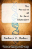 cover of The Practice of Patient Education (8th edition)