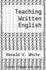 cover of Teaching Written English (1st edition)