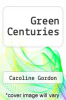 cover of Green Centuries