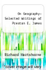 cover of On Geography: Selected Writings of Preston E. James