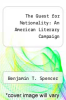 cover of The Quest for Nationality: An American Literary Campaign