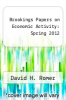 cover of Brookings Papers on Economic Activity: Spring 2012