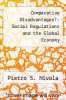 cover of Comparative Disadvantages?: Social Regulations and the Global Economy
