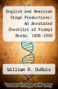 cover of English and American Stage Productions: An Annotated Checklist of Prompt Books, 1800-1900
