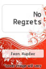 cover of No Regrets