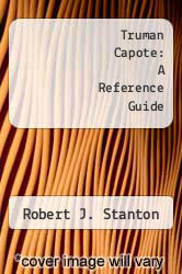 Cover of Truman Capote: A Reference Guide EDITIONDESC (ISBN 978-0816181087)